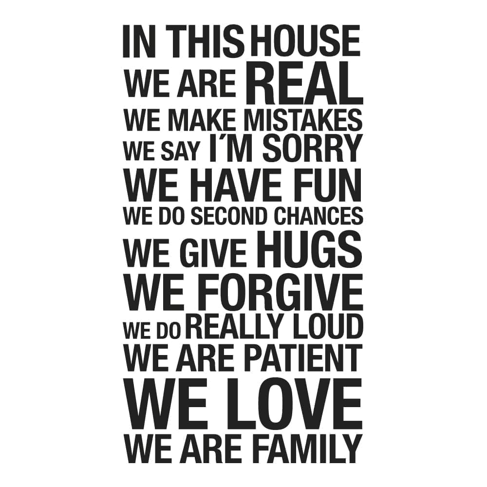 In This House We Are Real Wall Sticker - 1