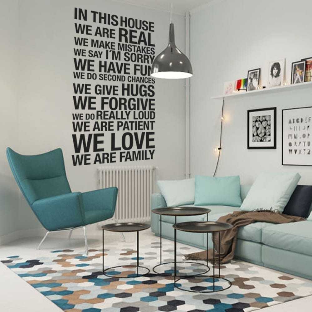 In This House We Are Real Wall Sticker