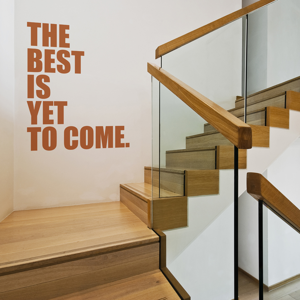 The Best Is Yet To Come Sticker Moonwallstickers Com