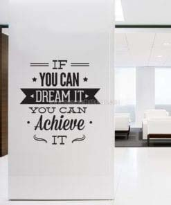 Dream It Achieve It Wall Sticker