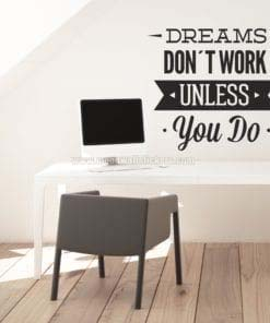 Dreams Dont Work Wall Sticker