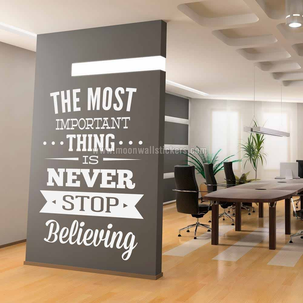 Genial Never Stop Believing Wall Sticker