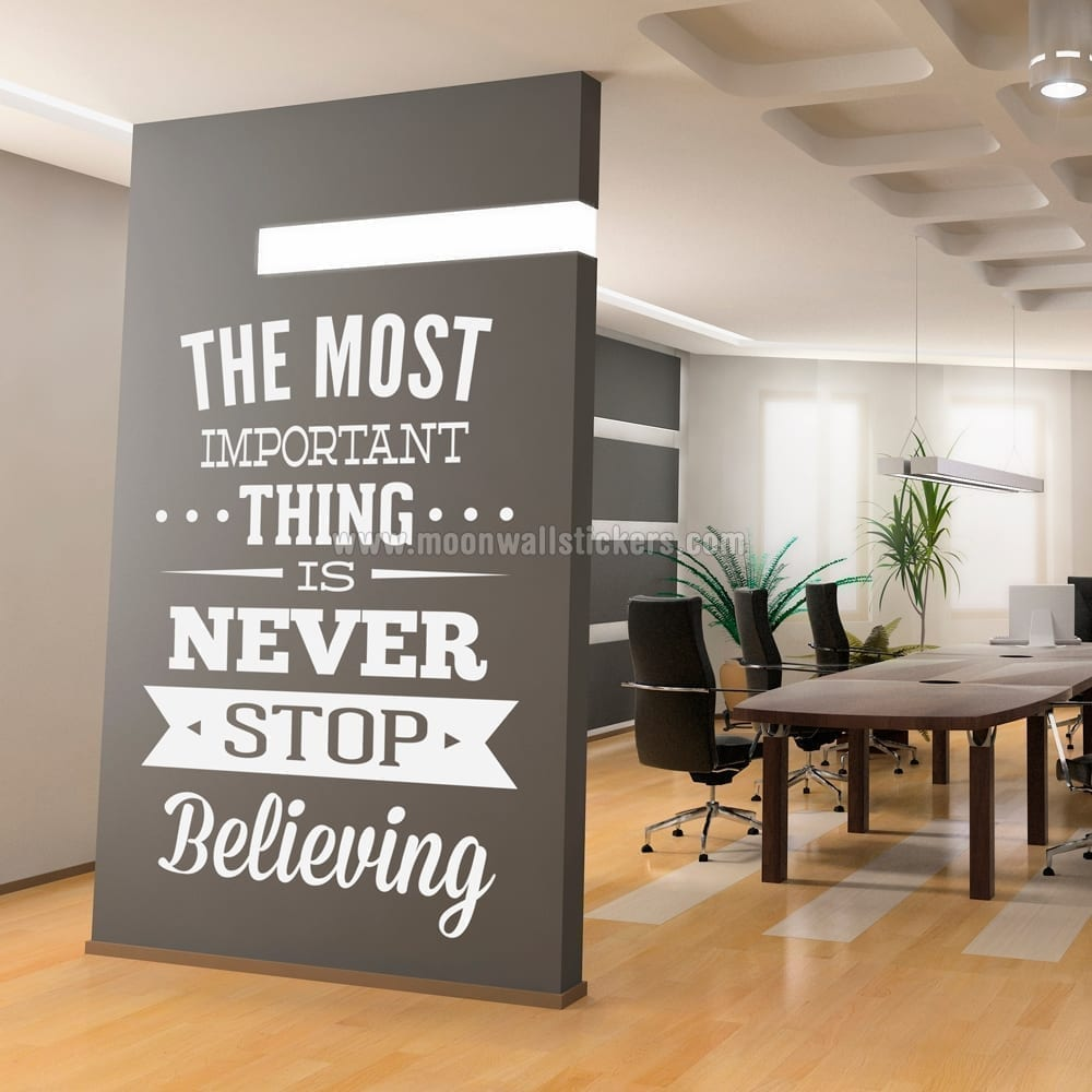 office wall decal. never stop believing wall sticker office decal e
