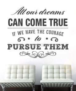 All Dreams Come True wall sticker
