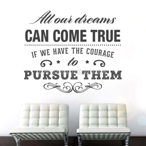 All Dreams Come True wall sticker
