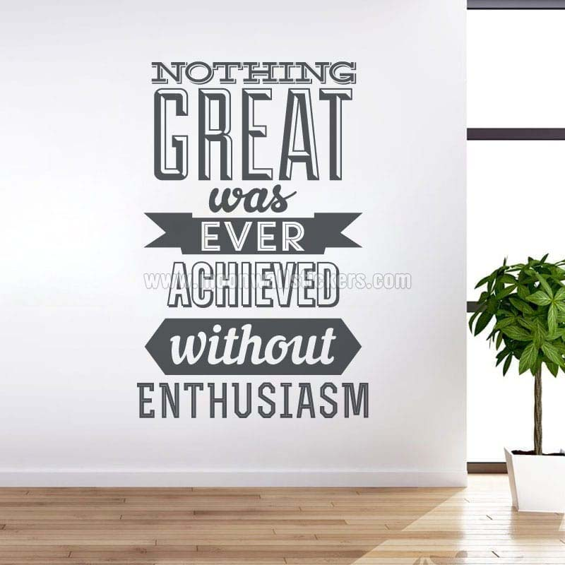 Achieve With Enthusiasm wall decal