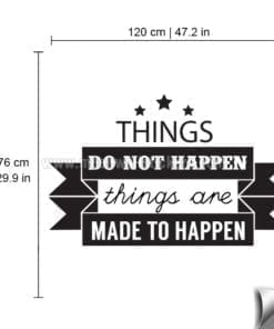 Things Are Made to Happen Sticker dimensions