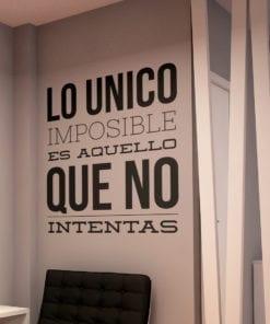 Impossible Es Aquello Que No Intentas Decoracion Oficina