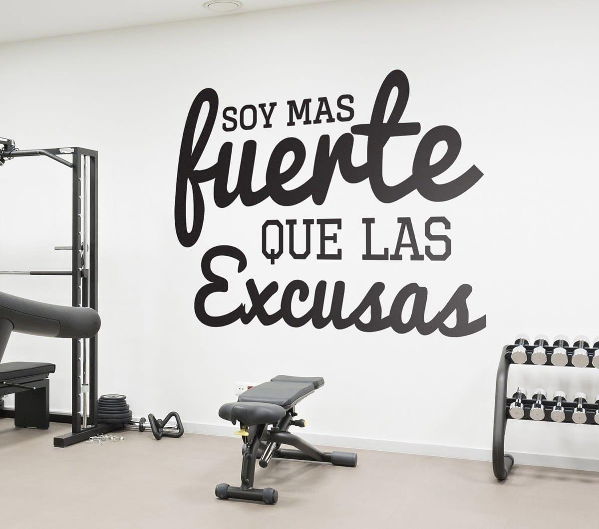 Soy mas fuerte que las excusas frases para el gimnasio - Decoracion de gimnasios ...