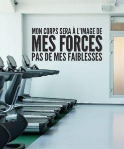 Mon Corps Sera À L'image De Mes Forces, Pas De Mes Faiblesses