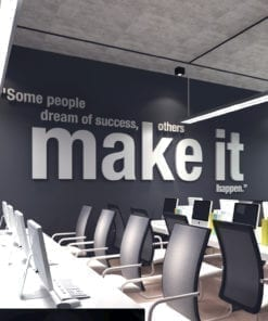 Make it Happen 3D Kantoor Muur Kunst